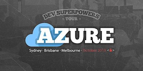 Azure Superpowers Tour - Brisbane tickets