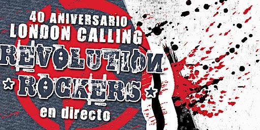 40 Aniversario London Calling