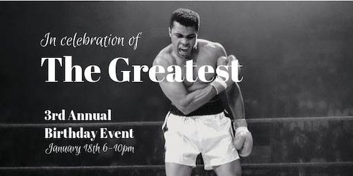 4th Annual - In Celebration of THE GREATEST Event