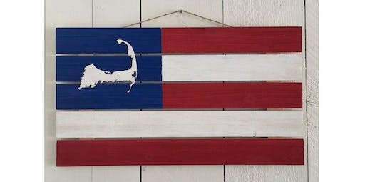 Cape Cod Flag Pallet Sign  (2019-11-29 starts at 7:00 PM)