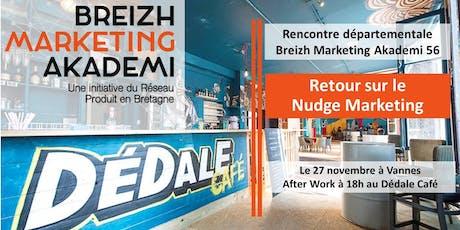 Rencontre départementale Breizh Marketing Akademi 56 - Retour sur le Nudge billets