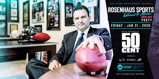 Rosenhaus Sports Super Bowl Kickoff Extravaganza