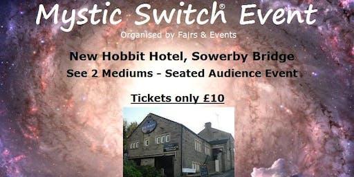 Mystic Switch Event - Sowerby Bridge