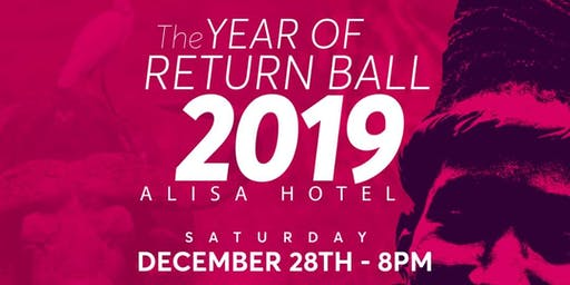 The Year Of Return Ball 2019