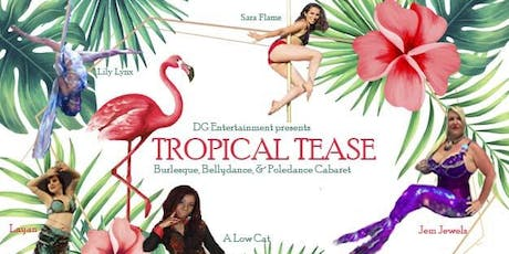 Holiday Tropical Tease, Burlesque Cabaret tickets