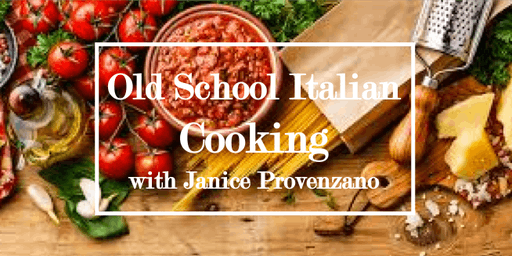 Evening of Old School Italian with Janice Provenzano