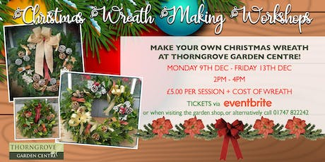 Chritsmas Wreath Making Workshop! tickets