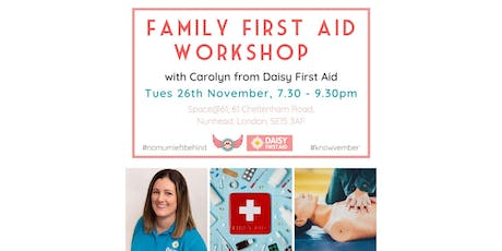 Family First Aid with Daisy First Aid, Peckham tickets