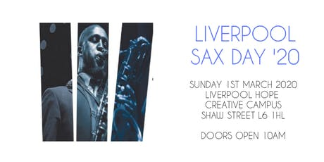 Liverpool Sax Day '20 tickets