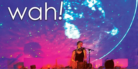 Wah! Healing Concert - Bishop Planetarium in Bradenton, FL tickets