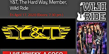 Y&T & WILD RIDE, & more... tickets