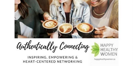 Authentically Connecting, Inspiring and Networking over Coffee ~ Etobicoke tickets