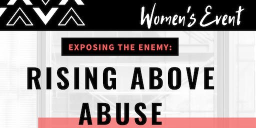 Exposing the Enemy : Rising Above Abuse