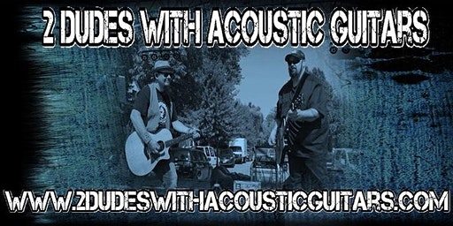 2 Dudes With Acoustic Guitars