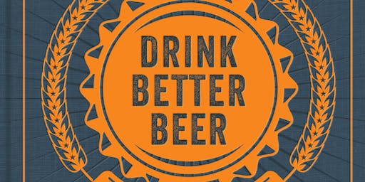"""""""Drink Better Beer"""" and The Future of Craft Beer with Josh Bernstein"""
