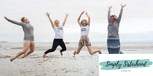 Simply Sisterhood Cardiff - Live February Event
