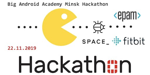 Android Academy Minsk Hackathon: 24 hours of creation