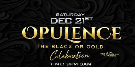 OPULENCE THE BLACK OR GOLD CELEBRATION tickets