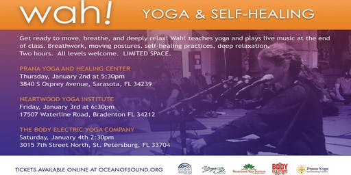 Yoga and Self-Healing with Wah! at Prana Yoga - Sarasota