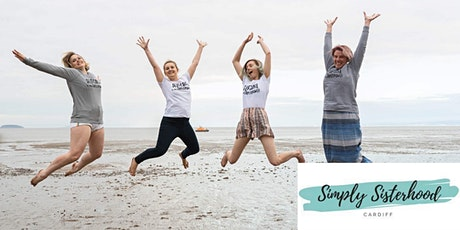Simply Sisterhood Cardiff - Live March Event tickets