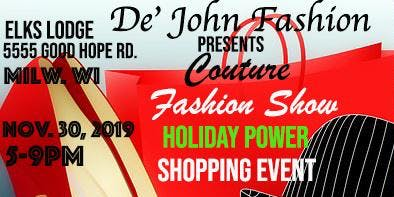 De' John Fashion Presents Couture Fashion Show Holiday Power Shopping Event