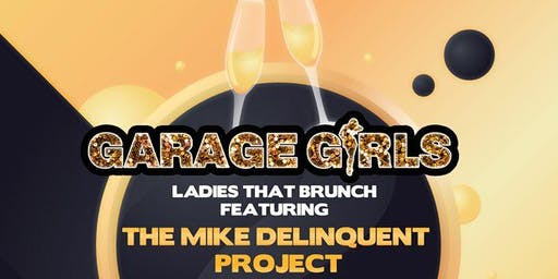 Garage Girls Live Ladies that Brunch