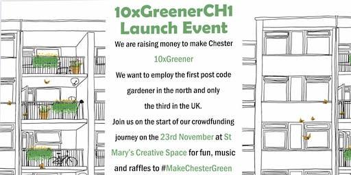 10xGreenerCH1 Launch Event