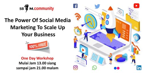 "[ Free Event ] "" The Power Of Social Media Marketing To Scale Up Your Business """