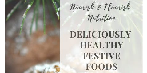 Deliciously Healthy Festive Foods