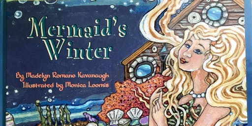 Mermaid's Winter: Fireside Reading/Activities with author Madelyn Kavanaugh