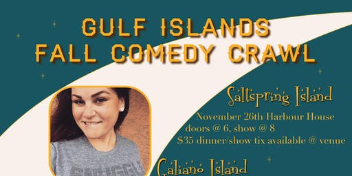 Gulf Islands  Fall Comedy Crawl
