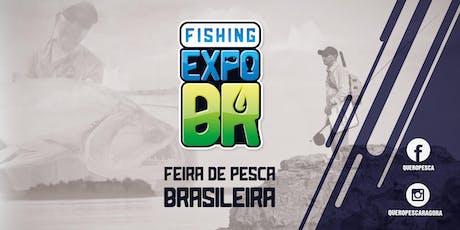 FISHING EXPO BR- Feira de Pesca, Turismo e Náutica tickets
