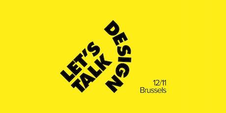 Let's Talk Design #27 — Brussels tickets
