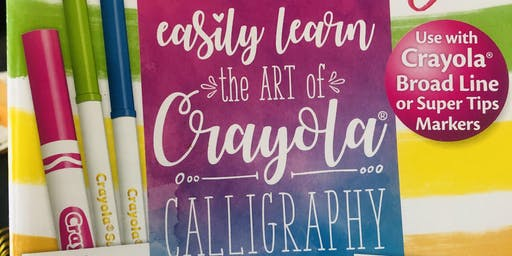 Hand Lettering: Crayoligraphy