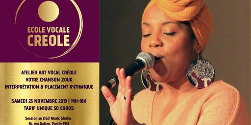 ATELIER ART VOCAL CREOLE  - LE ZOUK