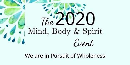 2020 Mind Body & Spirit Event