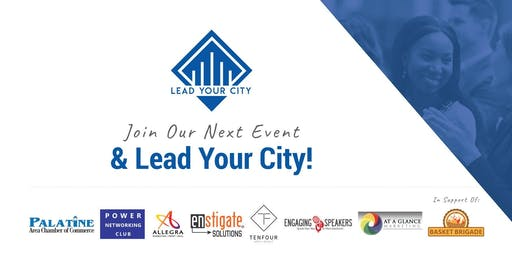 Lead Your City Chicago. Learn, Grow and Network on Jan 14, 2020