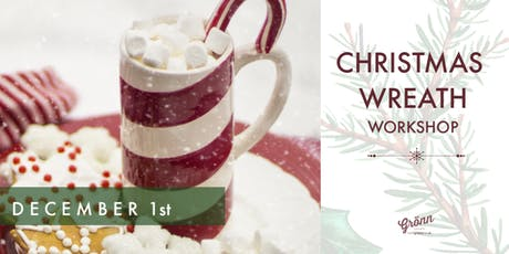 Merry Bloomin' Christmas - Wreath Making Workshop tickets