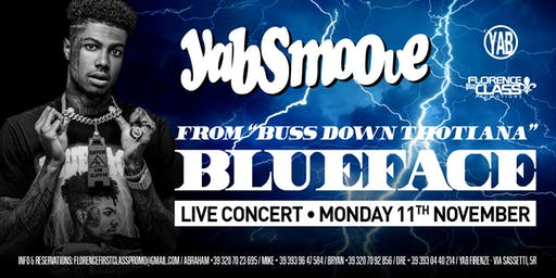 BLUEFACE LIVE SHOW @ YAB SMOOVE - MONDAY 11 NOVEMBER