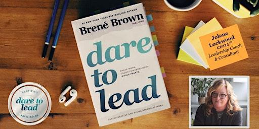 Dare to Lead™ 2-Day Workshop - Dec. 12-13, Cody, WY