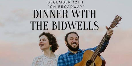 "Dinner With The Bidwells: ""On Broadway"" tickets"