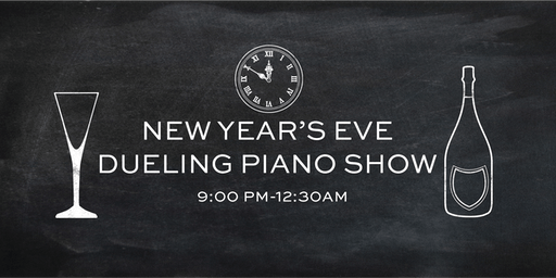 NEW YEAR'S EVE DUELING PIANO SHOW 2019!