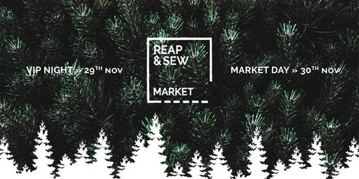 Reap & Sew Christmas Market - VIP Night 2019