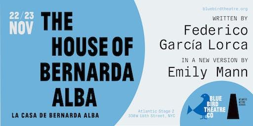 "Bluebird Theatre Company & Atlantic Acting School Presents "" The House of Bernarda Alba"""