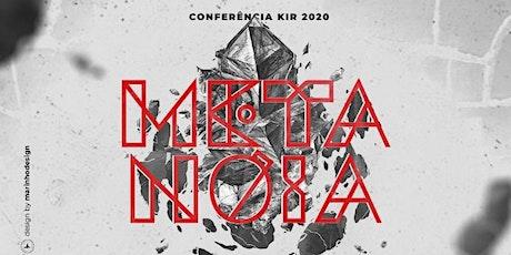 Conferência KIR 2020 | Metanóia  ingressos