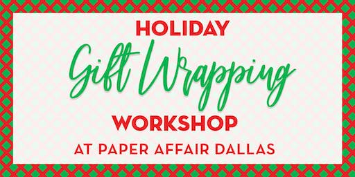 Holiday Gift Wrapping Workshop - Frisco Location