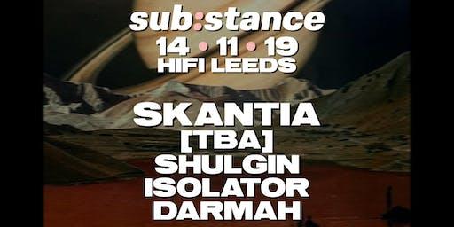 sub:stance Leeds 02 - Skantia & More