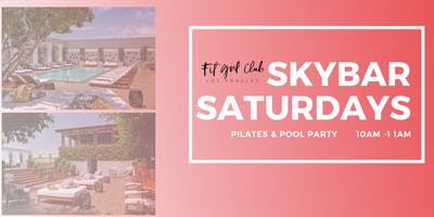 Skybar Pilates with Chrissa Sparkles hosted by Fit Girl Club