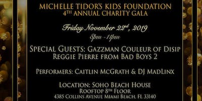 4th Annual Michelle Tidor's Kids Foundation Charity Gala