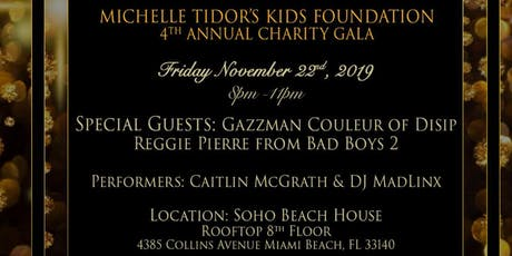 4th Annual Michelle Tidor's Kids Foundation Charity Gala tickets